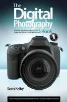 Digital Photography Book Volume 1 Second Edition The