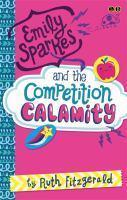 02 Emily Sparkes and the Competition Calamity