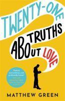 Twenty One Truths About Love