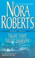 NIGHT TALES NIGHT SHIFT & NIGHT SHADOW