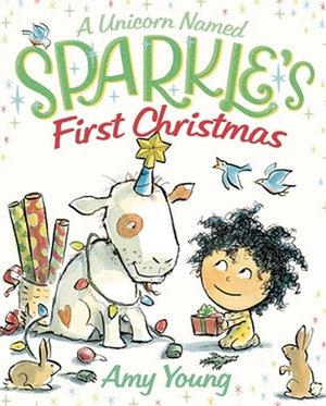 Unicorn Named Sparkle's First Christmas A