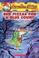 Geronimo Stilton - #07 Red Pizzas for a Blue Count