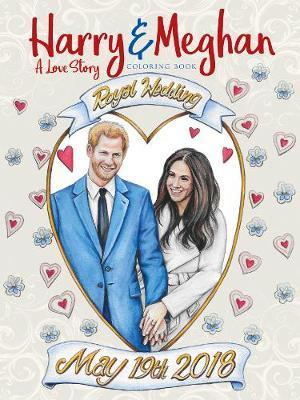 Harry and Meghan A Love Story Coloring Book