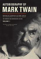 AUTOBIOGRAPHY OF MARK TWAIN VOLUME 1