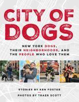 City Of Dogs New York Dogs Their Neighborhoods