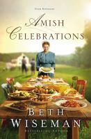 Amish Celebrations Four Novellas