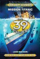 39 Clues Doublecross #1 Mission Titanic