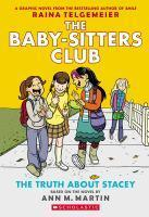 Baby Sitters Club Graphix - #02 The Truth About Stacey