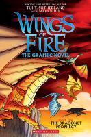 Wings of Fire Graphic Novel #1 The Dragonet Prophecy