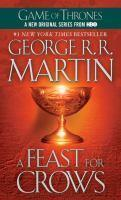 FEAST FOR CROWS #4 SONG OF ICE AND FIRE