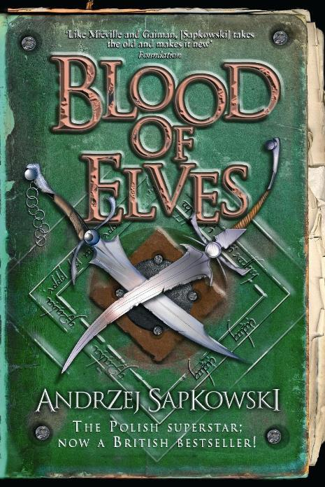 BLOOD OF ELVES - WITCHER #1