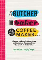 Butcher the Baker the Best Coffeemaker