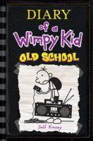 Old School - #10 Diary of a Wimpy Kid HB