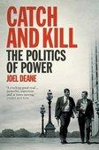 Catch and Kill The Politics of Power