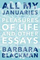 All My Januaries Pleasures of Life and Other Essay