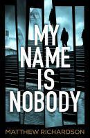 My Name Is Nobody #1 Wilde and Vine