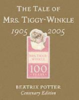 TALE OF MRS TIGGY WINKLE GOLD CENTENARY