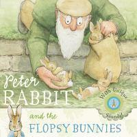 PETER RABBIT & THE FLOPSY BUNNIES