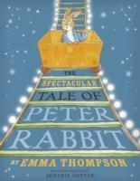 Spectacular Tale of Peter Rabbit The