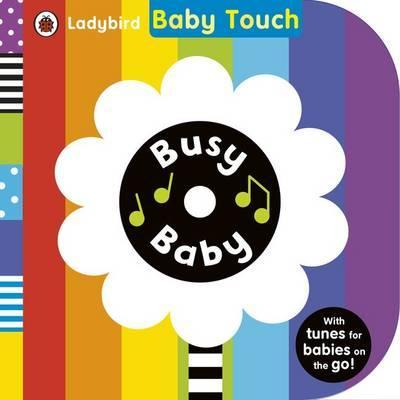 Ladybird Baby Touch Busy Baby (book and audio CD)