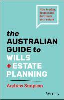 Australian Guide to Wills and Estate Planning