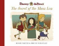 Danny da Vinci The Secret of the Mona Lisa