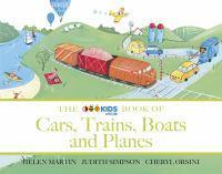 The ABC Book of Cars Trains Boats and Planes