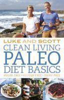 Clean Living Paleo Diet Basics