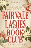 The Inaugural Meeting of the Fairvale Ladies Book