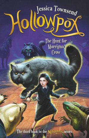 Hollowpox : The Hunt for Morrigan Crow #3