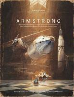 Armstrong The Adventurous Journey of a Mouse to the Moon