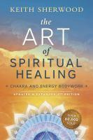 Art Of Spiritual Healing The 2nd Edition