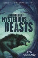 Menagerie Of Mysterious Beasts A