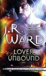 LOVER UNBOUND #5 BLACK DAGGER BROTHERHOOD