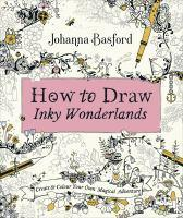 How to Draw Inky Wonderlands - Create Your Own Magical      Adventure