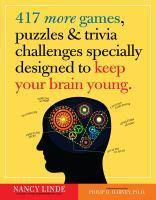 417 More Games Puzzles & Trivia Challenges Specia