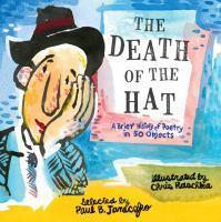 The Death of the Hat - A Brief History of Poetry