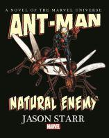 Ant-Man Natural Enemy Prose Novel