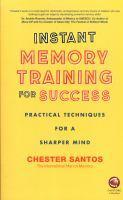Instant Memory Training for Success - Practical