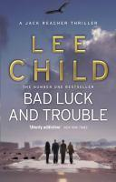BAD LUCK & TROUBLE #11 JACK REACHER