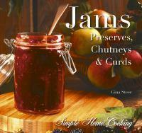 Jams and Preserves Preserves Chutneys and Curds