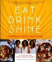 Eat Drink Shine 100% Gluten-free Paleo-inspired