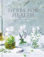 The Art of Herbs for Health