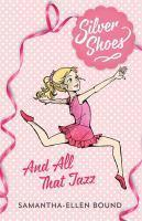 AND ALL THAT JAZZ BK 1 SILVER SHOES