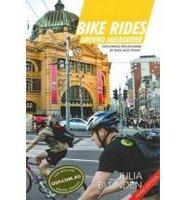 BIKE RIDES AROUND MELBOURNE 3RD EDITION