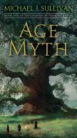 Age Of Myth Book One of The Legends of the First