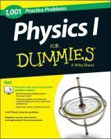 1001 Physics I Practice Problems for Dummies