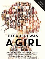 Because I Was a Girl True Stories for Girls