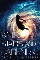 Amid Stars and Darkness #1