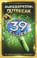 The 39 Clues Superspecial #1 Outbreak